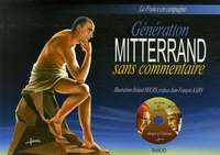 Roland Hours - Génération Mitterrand sans commentaire. 1 DVD