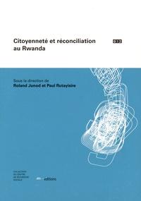 Roland Junod et Paul Rutayisire - Citoyenneté et réconciliation au Rwanda.