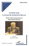 Roland Kuhn - Ecrits sur l'analyse existentielle.
