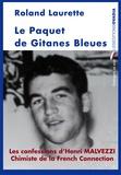 Roland Laurette - Le Paquet de Gitanes bleues.