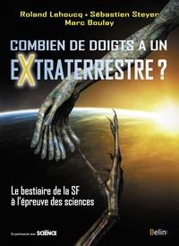 Combien de doigts a un extraterrestre ? - Le bestiaire de la SF à lépreuve des sciences.pdf