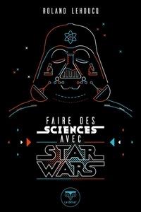 Téléchargez des livres sur ipod kindle Faire des sciences avec Star Wars (French Edition) PDB DJVU