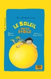 Roland Lehoucq - Le soleil, notre étoile.