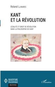 Lemememonde.fr Kant et la révolution - Légalité et droit de révolution dans la philosophie de Kant Image