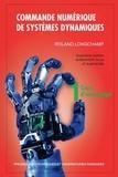 Roland Longchamp - Commande numérique de systèmes dynamiques - Tome 1, Cours d'automatique.