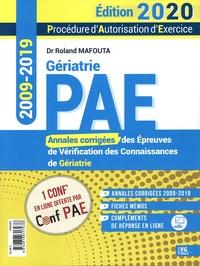 Roland Mafouta - PAE - Annales corrigées de Gériatrie 2009-2019 - Annales corrigées des Epreuves de Vérification des Connaissances de Gériatrie.