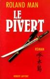 Roland Man - Le pivert.