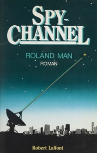Roland Man - Spy Channel.