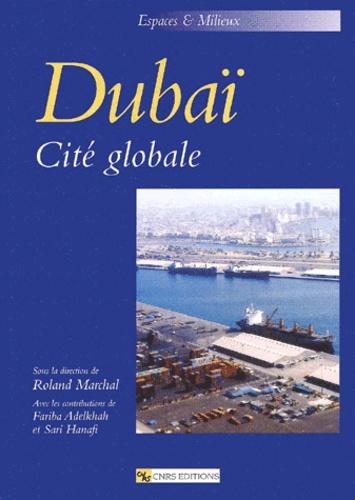 Roland Marchal - Dubaï - Cité globale.