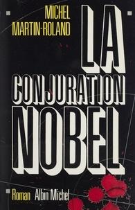 Roland Martin et  Mar - La conjuration Nobel.