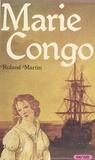Roland Martin - Marie Congo.
