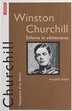 Roland Marx et Michel Boyer - Winston Churchill - Enfance et adolescence.