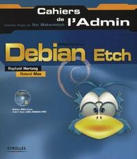 Roland Mas et Raphaël Hertzog - Debian Etch. 1 Cédérom