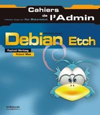 Roland Mas et Raphaël Hertzog - Debian Etch.