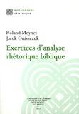 Roland Meynet et Jacek Oniszczuk - Exercices d'analyse rhétorique biblique.
