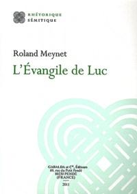 Roland Meynet - L'Evangile de Luc.
