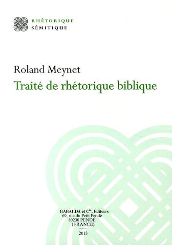 Roland Meynet - Traité de rhétorique biblique.
