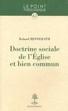 Roland Minnerath - Doctrine sociale de l'Eglise et bien commun.