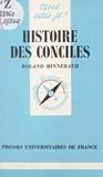 Roland Minnerath et Paul Angoulvent - Histoire des conciles.