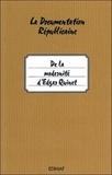 Roland Monnet - De la modernité d'Edgar Quinet - L'homme est son propre Prométhée.