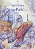 Roland Monpierre - Les rêves de Paris.