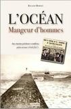 Roland Mornet - L'océan, mangeur d'hommes - Aux marins pêcheurs vendéens péris en mer (1940-2017).