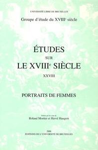 Roland Mortier et Hervé Hasquin - Portraits de femmes.