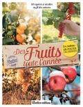 Roland Motte et Maryline Motte - Des fruits toute l'année - Avec un poster calendrier.