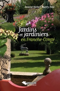 Rhonealpesinfo.fr Jardins et jardiniers en Franche-Comté Image