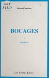 Roland Nadaus - Bocages.