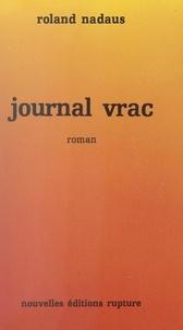 Roland Nadaus - Journal vrac.