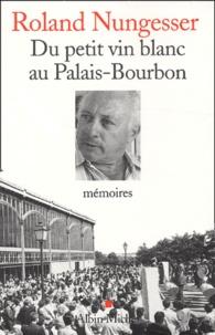 Du petit vin blanc au Palais-Bourbon - Mémoires.pdf