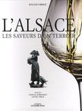 Roland Oberlé - L'Alsace - Les saveurs d'un terroir.