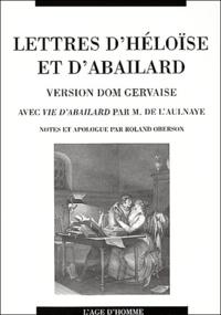 Roland Oberson - Lettres d'Héloïse et d'Abailard. - Version Dom Gervaise avec vie d'Abailard par M.de l'Aulnaye.