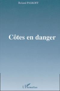 Roland Paskoff - Côtes en danger.