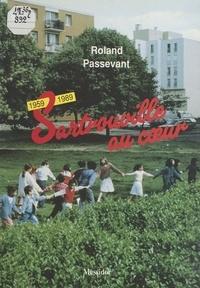 Roland Passevant - Sartrouville au coeur - 1959-1989.