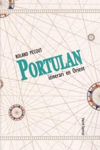 Roland Pecout - Portulan - Itinerari en Orient.