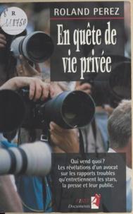 Roland Pérez - En quête de vie privée.