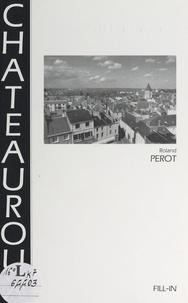 Roland Pérot et  Collectif - Châteauroux.