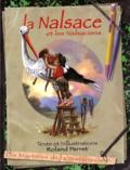 Roland Perret - Les Mystères de la Nintérieure Tome 1 : La Nalsace et les Nalsaciens.