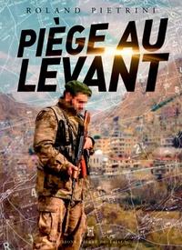 Roland Pietrini - Piège au levant.
