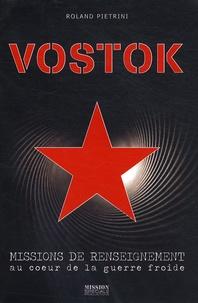 Vostok - Missions de renseignement au coeur de la guerre froide.pdf