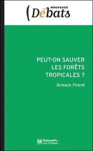 Peut-on sauver les forêts tropicales ? - Instruments de marché et REDD+ versus principes de réalité.pdf