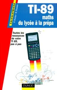 TI-89, MATHS DU LYCEE A LA PREPA - Roland Pomès |