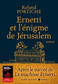 Roland Portiche - Ernetti et l'énigme de Jérusalem.