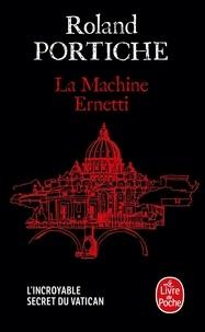 Roland Portiche - La Machine Ernetti.