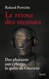 Roland Portiche - Le retour des momies.