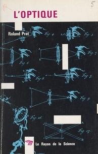 Roland Prat et Simone Cayet - L'optique.