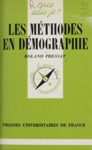 Roland Pressat et Paul Angoulvent - Les méthodes en démographie.