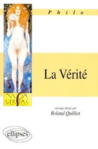 Roland Quilliot - La vérité.